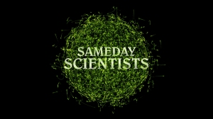 Sameday Scientists Videos