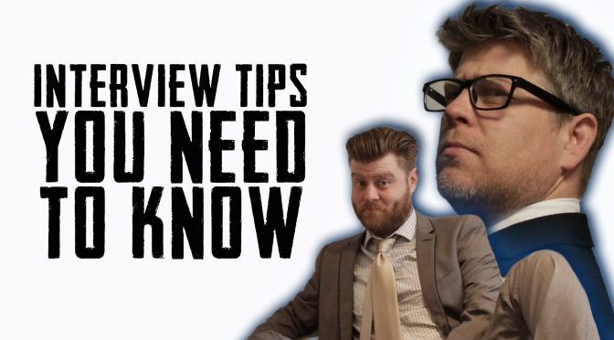 INTERVIEW TIPS YOU NEED TO KNOW!