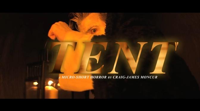 MICRO-SHORT HORROR – 'TENT'