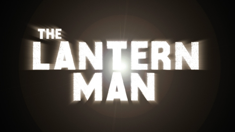 The Lantern Man - Title Card