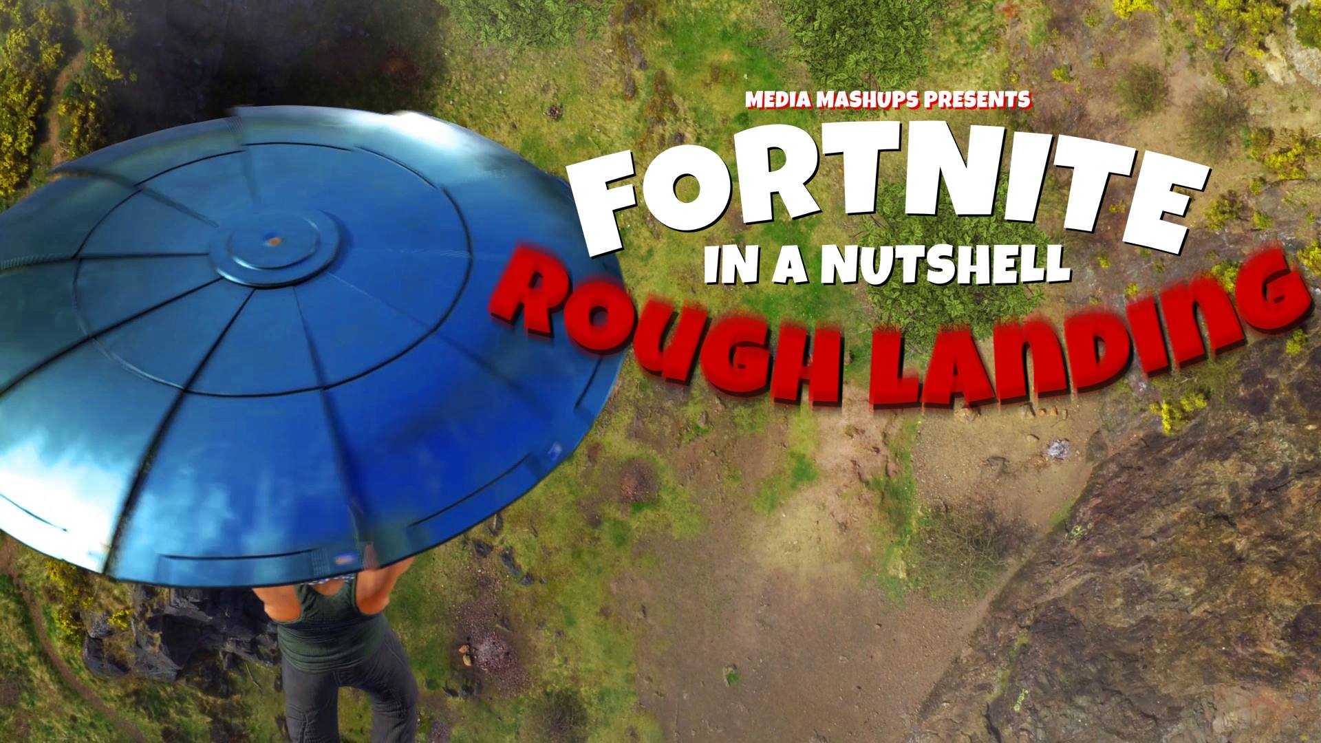 FORTNITE IN A NUTSHELL – ROUGH LANDING